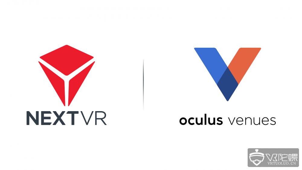 NextVR宣布与Oculus合作,将通过Oculus Venues提供VR节目