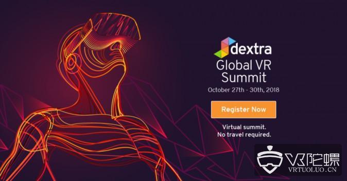 印度Dextra将举办一场在VR中进行的VR峰会,HTC、谷歌、英伟达等参与演讲