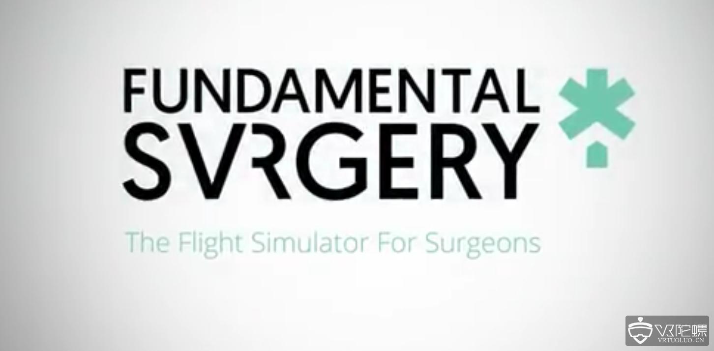 FundamentalVR合作梅奥医疗机构合作开发VR模拟手术,筹资140万美元