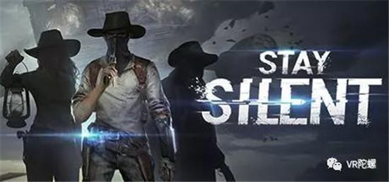 网易新VR游戏《荒野潜伏者(Stay Silent》登陆Steam;Oculus宣布安卓版OculusApp下载量超100万次