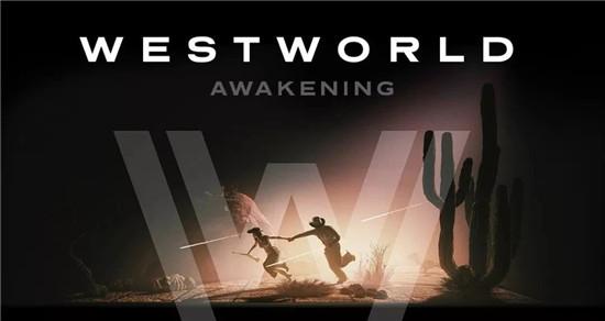 耗时18个月,《西部世界:觉醒》VR游戏是如何开发出来的?