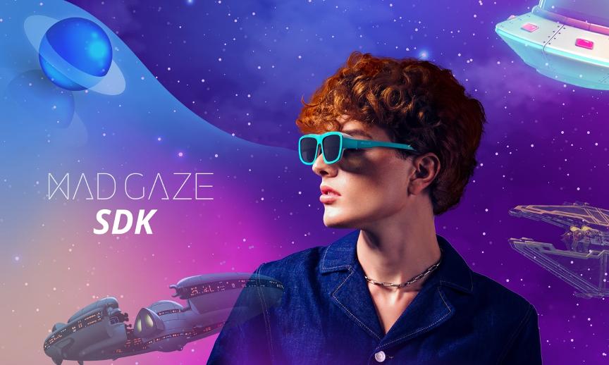 MAD Gaze  MR眼镜SDK正式发布,集合空间计算等核心功能