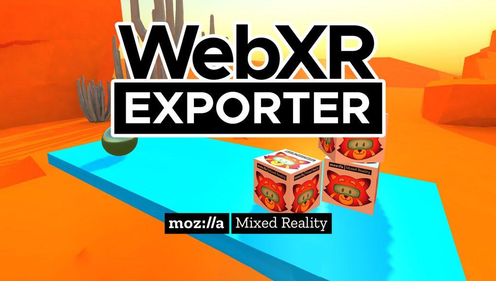 Mozilla推新版Unity WebXR Exporter工具,开发人员可快速导出WebXR内容