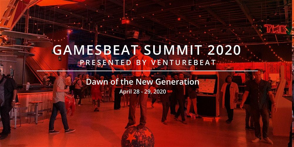 GamesBeat 2020峰会今天在线上召开