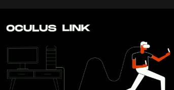 Oculus Link更新,提高头部快速移动下近距离内容的视觉稳定性