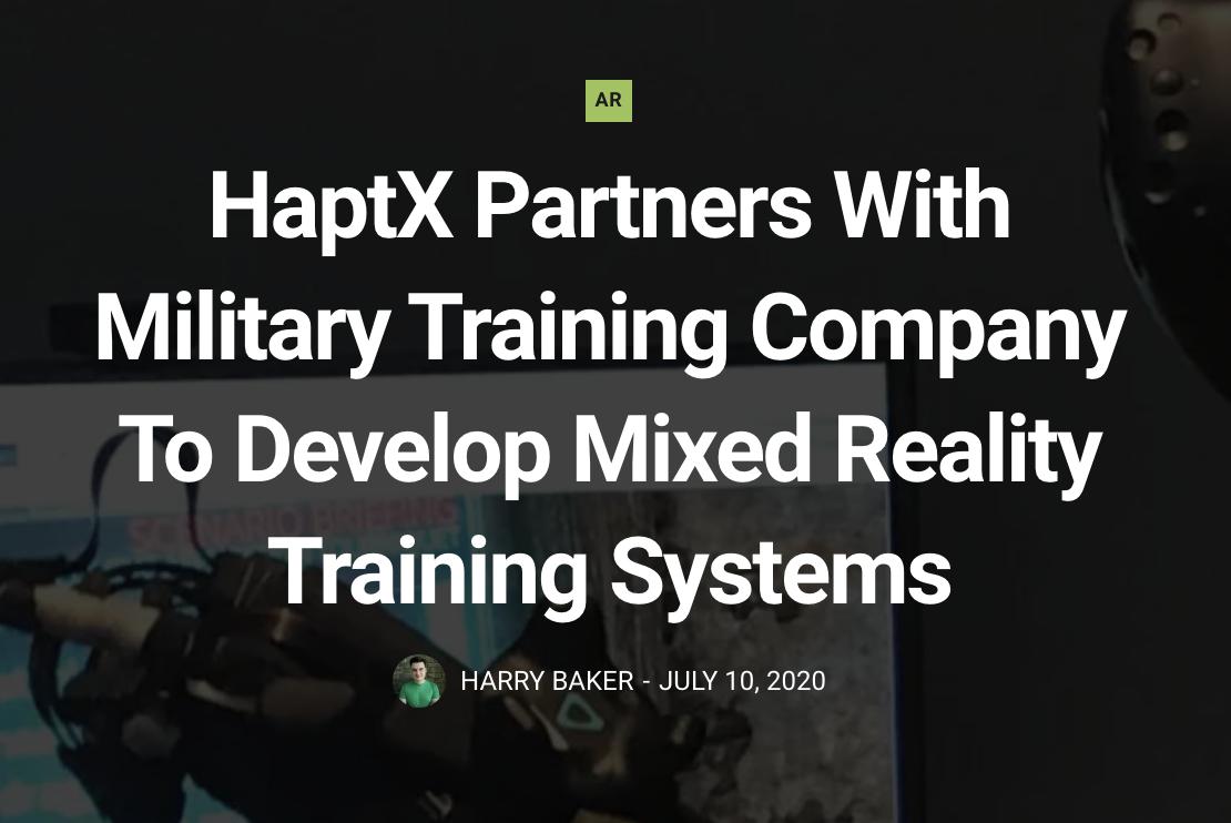 HaptX与军事训练公司合作开发混合现实训练系统