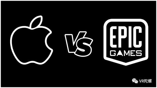 Epic Games对苹果的诉讼如何影响VR / AR的未来?