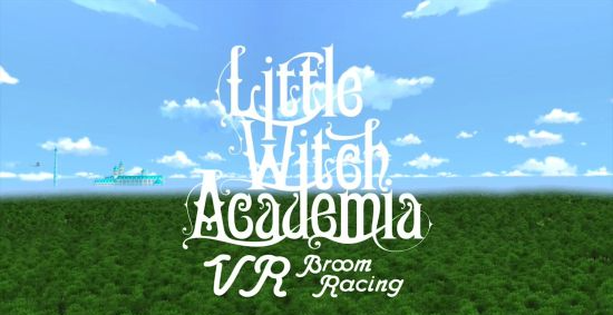 《Little Witch Academia VR》(小魔女学园VR)