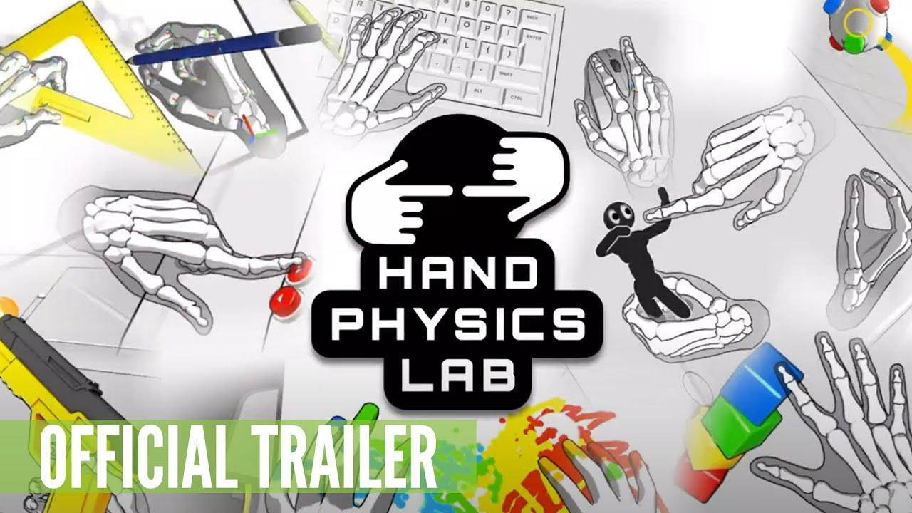 VR手势识别应用程序《Hand Physics Lab》将于本月16日进行重大更新