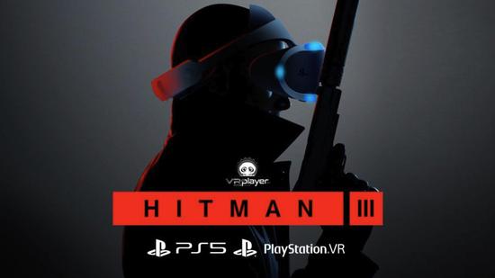新版本《杀手3》即将登陆PS VR及增加中国重庆市新地图