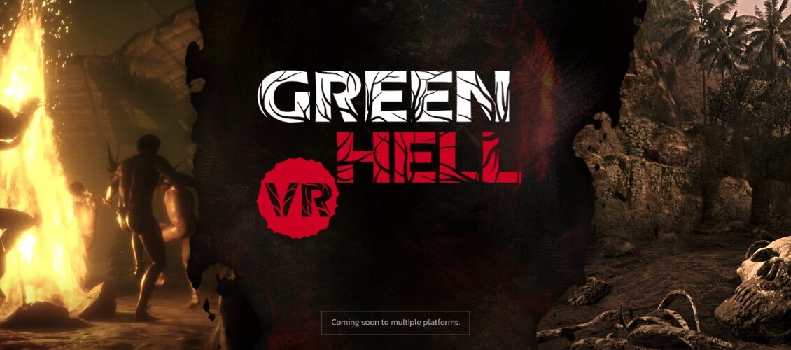 生存游戏《Green Hell》将于明年推出VR版本,上线PC VR和Quest