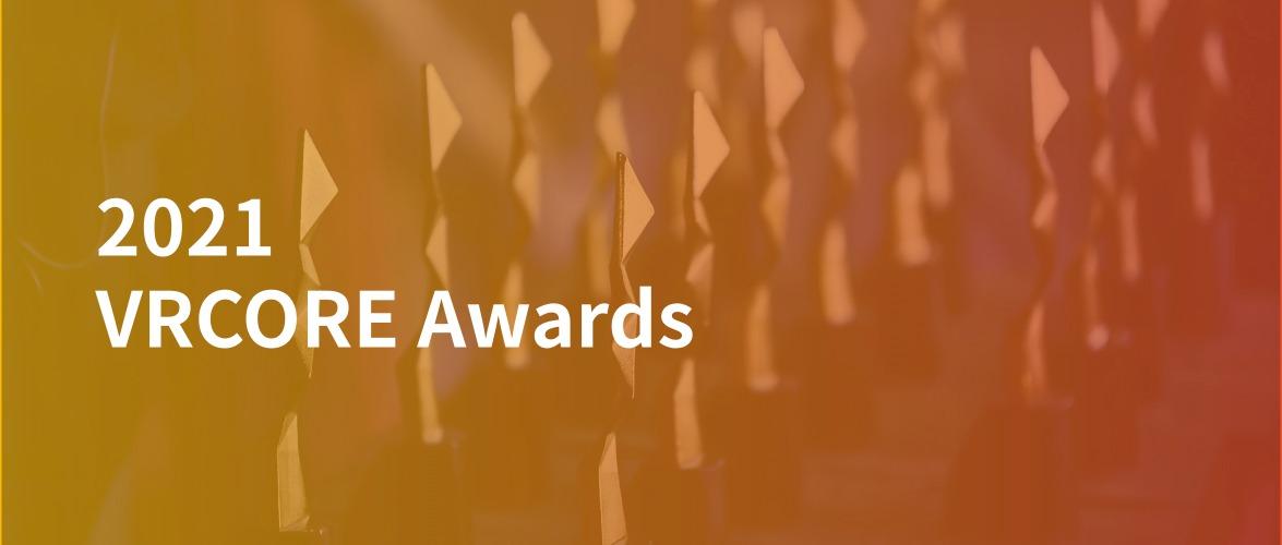 2021 VRCORE Awards报名通道今日正式开启!