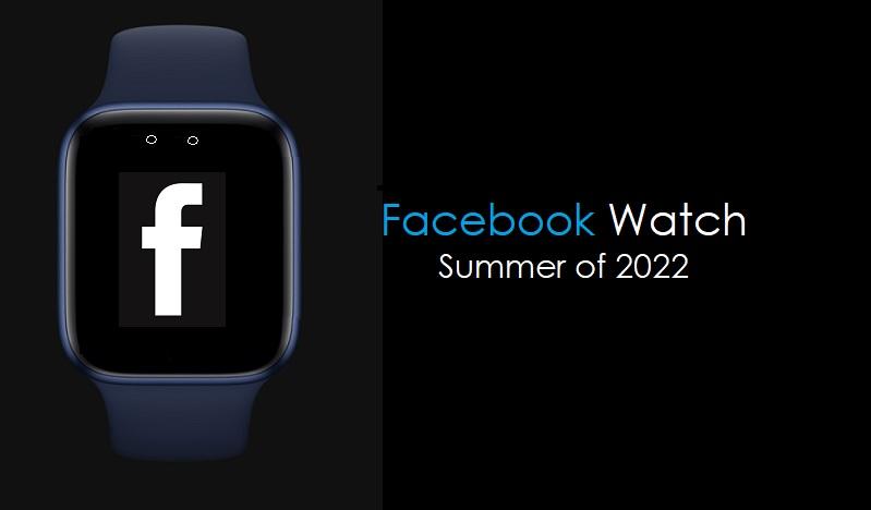 Facebook计划明年夏天推出智能手表,该手表未来可控制AR眼镜