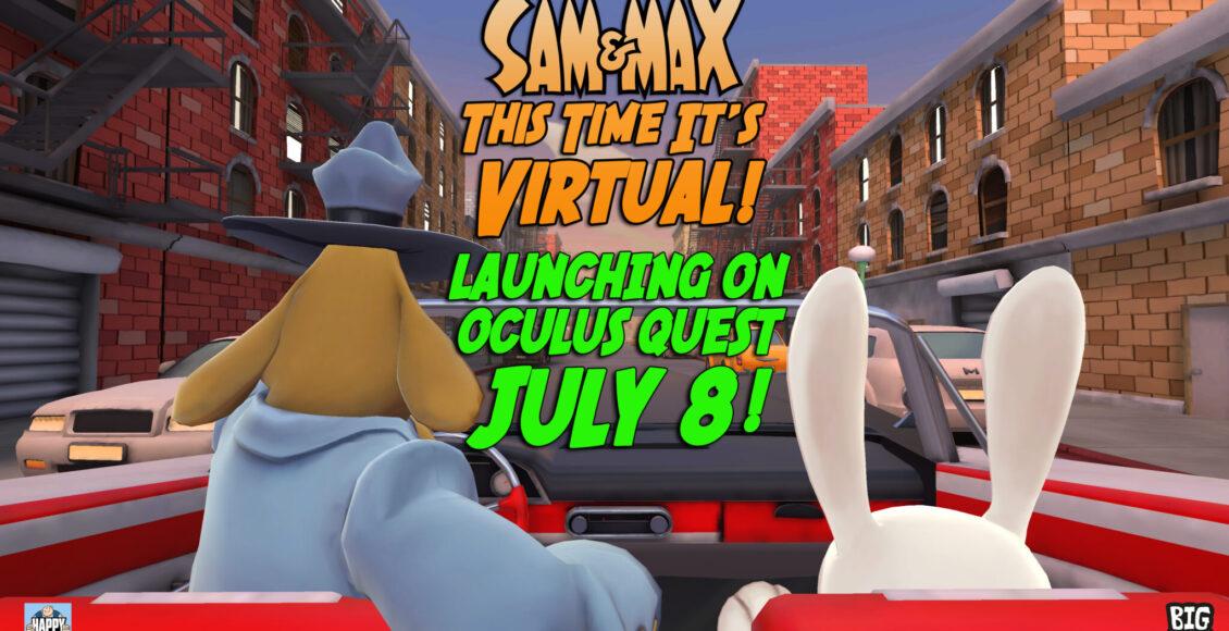 冒险游戏《Sam&Max》VR将于7月8日在Oculus Quest发布