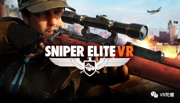 【盘点】七月VR大作云集,《Sniper Elite VR》、《Chess Club》悉数亮相