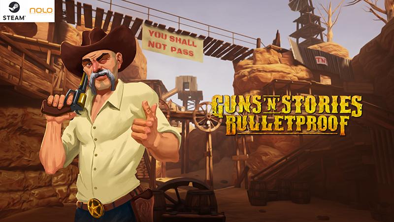 《枪炮故事》登陆NOLO Sonic应用商店,带你体验独特的西部之旅