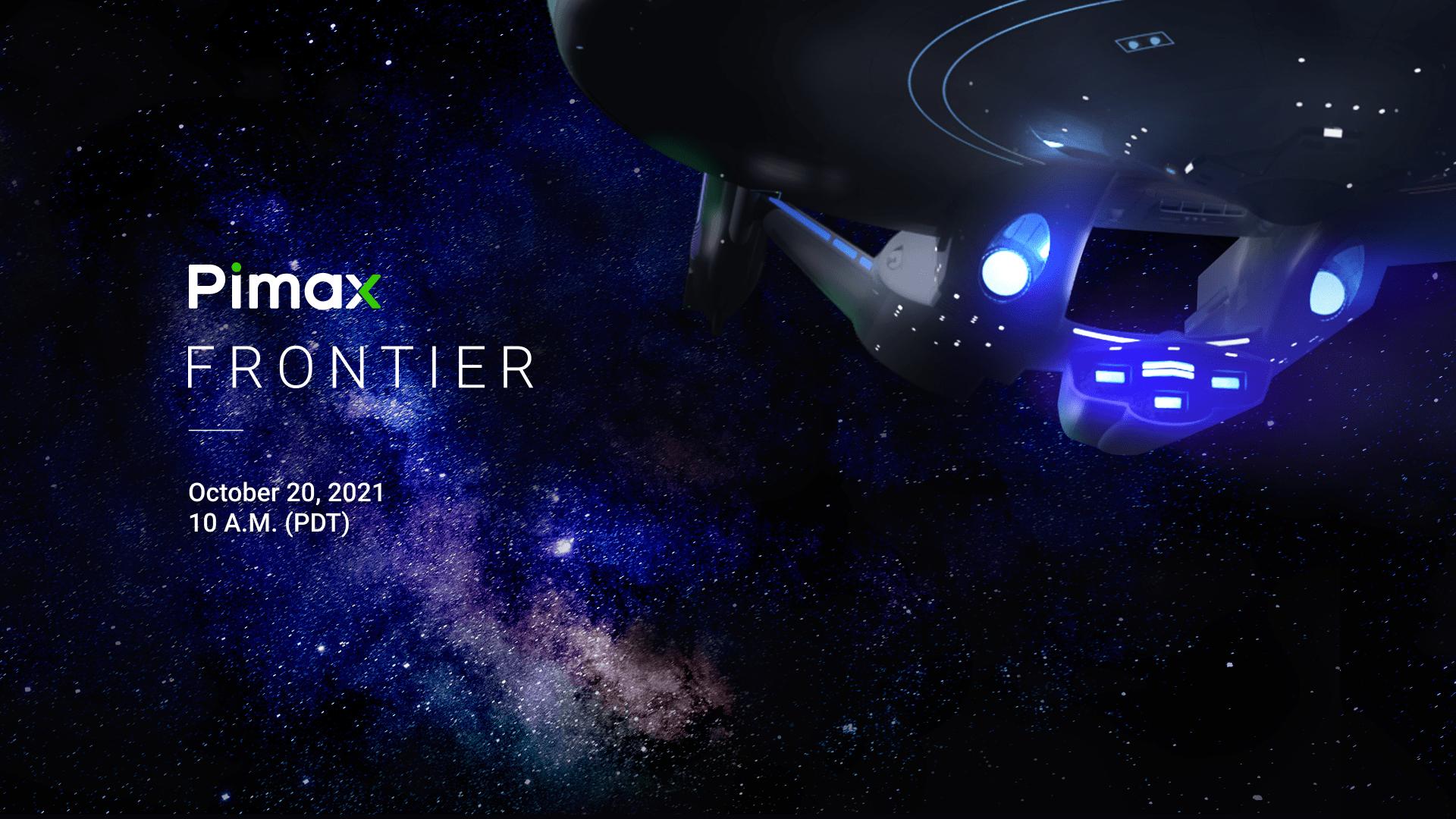 """小派科技将于10月20日举办全球线上大会""""Pimax Frontier"""""""
